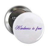 Kindness is free Button