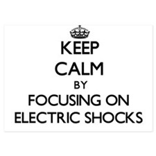 Keep Calm by focusing on ELECTRIC SHOC Invitations