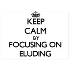 Keep Calm by focusing on ELUDING Invitations