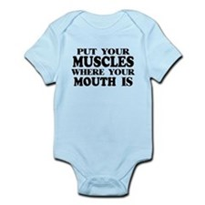 Muscles Where Your Mouth Is Infant Bodysuit