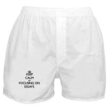 Keep Calm by focusing on ESSAYS Boxer Shorts
