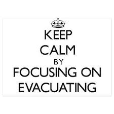 Keep Calm by focusing on EVACUATING Invitations