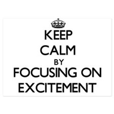 Keep Calm by focusing on EXCITEMENT Invitations