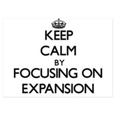 Keep Calm by focusing on EXPANSION Invitations