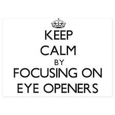 Keep Calm by focusing on EYE OPENERS Invitations