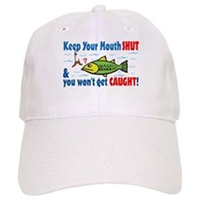 Keep Your Mouth Shut! Baseball Cap