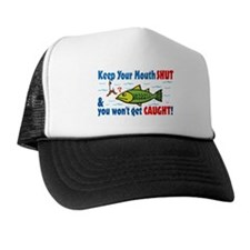 Keep Your Mouth Shut! Trucker Hat
