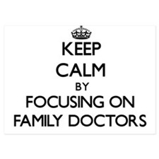 Keep Calm by focusing on Family Doctor Invitations