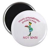 "Make Shortcake Not War 2.25"" Magnet (100 pack)"