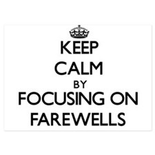 Keep Calm by focusing on Farewells Invitations