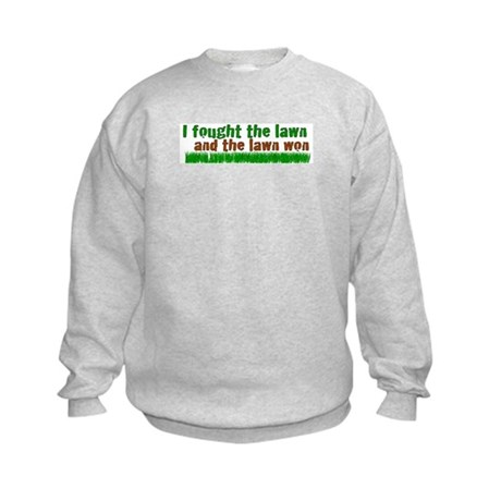 I fought the lawn Kids Sweatshirt