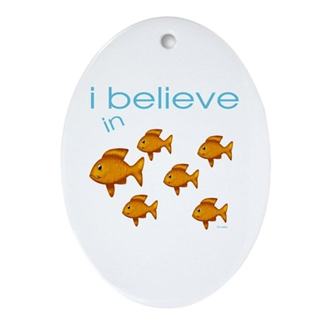 I believe in fish Oval Ornament