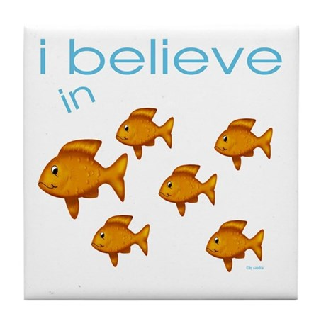I believe in fish Tile Coaster