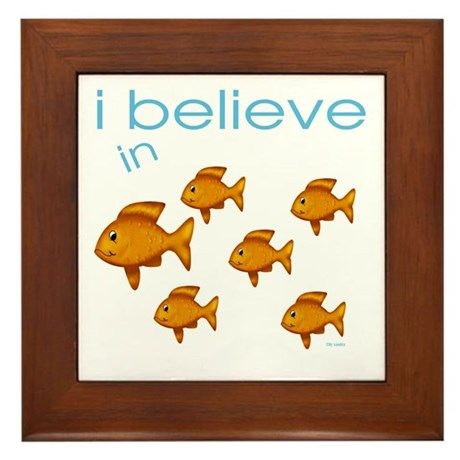 I believe in fish Framed Tile