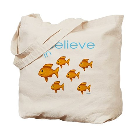 I believe in fish Tote Bag