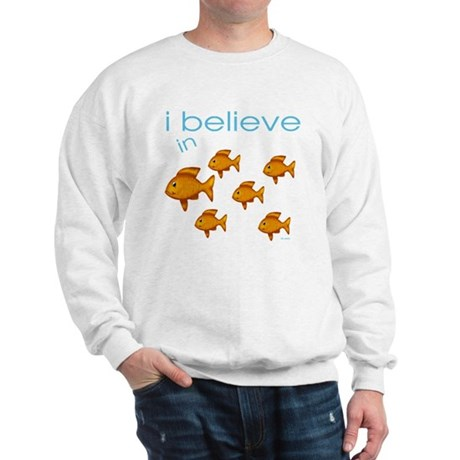 I believe in fish Sweatshirt