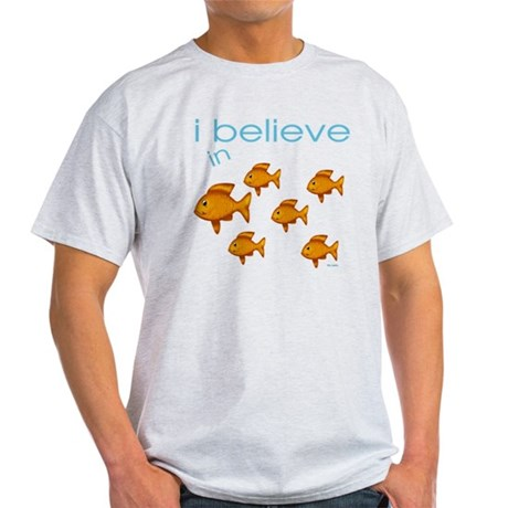 I believe in fish Light T-Shirt