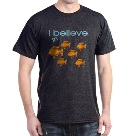 I believe in fish Dark T-Shirt