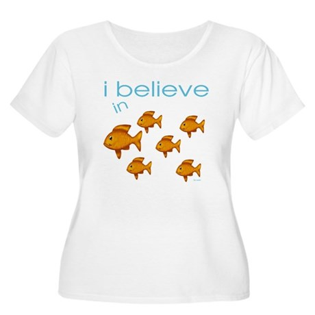 I believe in fish Women's Plus Size Scoop Neck T-S