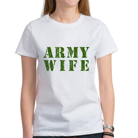 Army Wife Womens T-Shirt