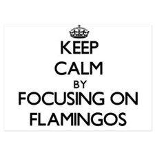 Keep Calm by focusing on Flamingos Invitations