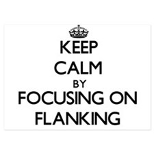 Keep Calm by focusing on Flanking Invitations