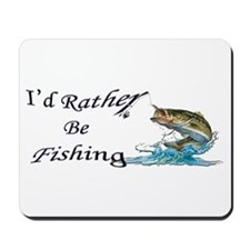 Rather Be Fishing Mousepad