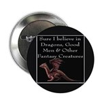 Sure I believe in Dragons Button