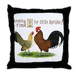 Dutch Bantam Time! Throw Pillow