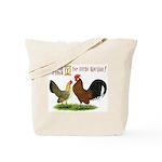 Dutch Bantam Time! Tote Bag