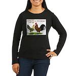 Dutch Bantam Time! Women's Long Sleeve Dark T-Shir