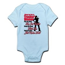 How to be a Trucker's Woman Infant Bodysuit