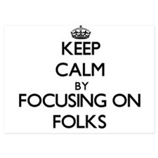 Keep Calm by focusing on Folks Invitations