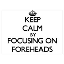 Keep Calm by focusing on Foreheads Invitations