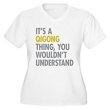 Its A Qigong Thin T-Shirt