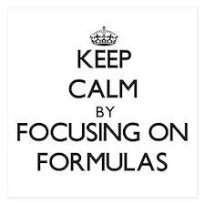Keep Calm by focusing on Formulas Invitations