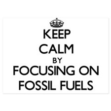 Keep Calm by focusing on Fossil Fuels Invitations