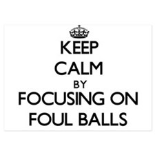 Keep Calm by focusing on Foul Balls Invitations