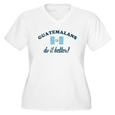 Guatamalans do it better T-Shirt