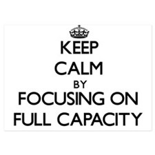 Keep Calm by focusing on Full Capacity Invitations
