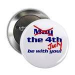 Get 'The Force of July' Button