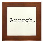 Arrrgh. Framed Tile