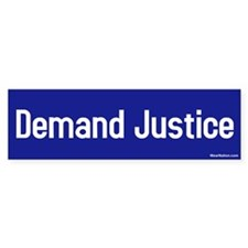 demand justice Bumper Bumper Sticker