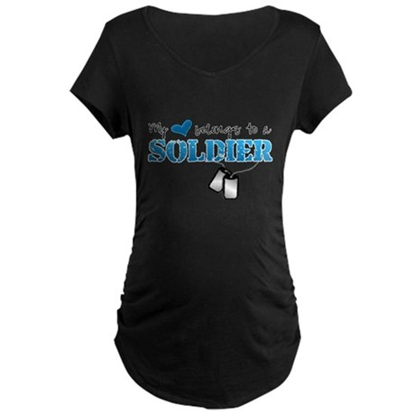 My heart belongs to a Soldier Maternity Dark T-Shi