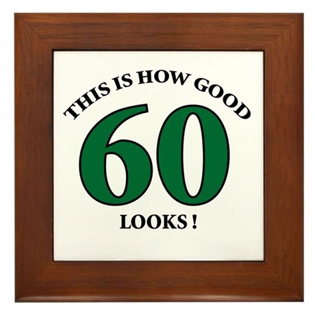 How Good - 60 Looks Framed Tile