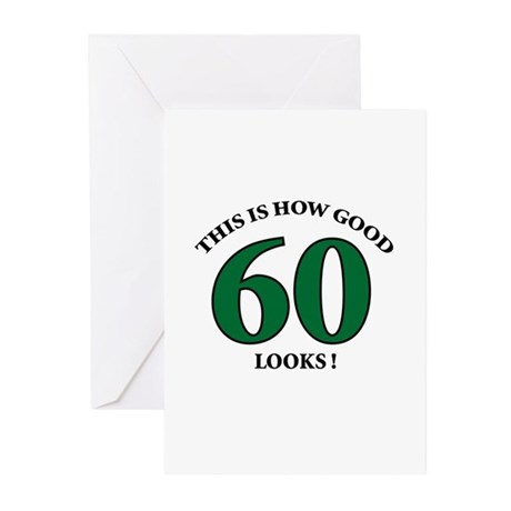 How Good - 60 Looks Greeting Cards (Pk of 10)