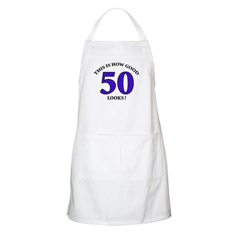 How Good - 50 Looks BBQ Apron