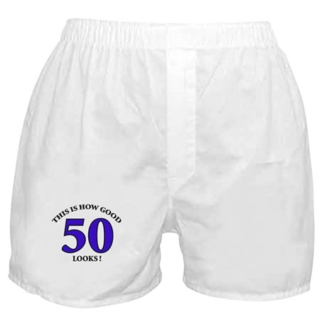 How Good - 50 Looks Boxer Shorts