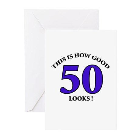 How Good - 50 Looks Greeting Cards (Pk of 10)