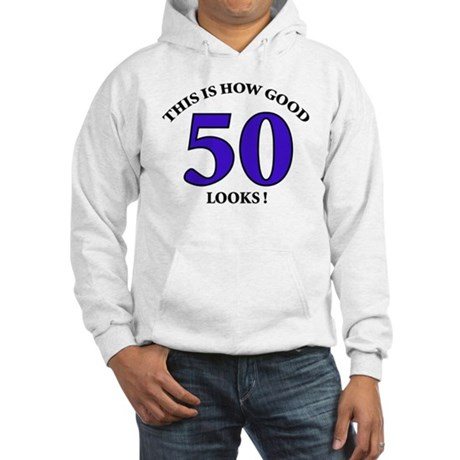 How Good - 50 Looks Hooded Sweatshirt